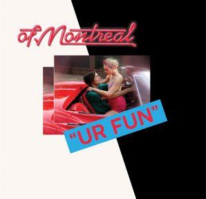 of Montreal : UR FUN