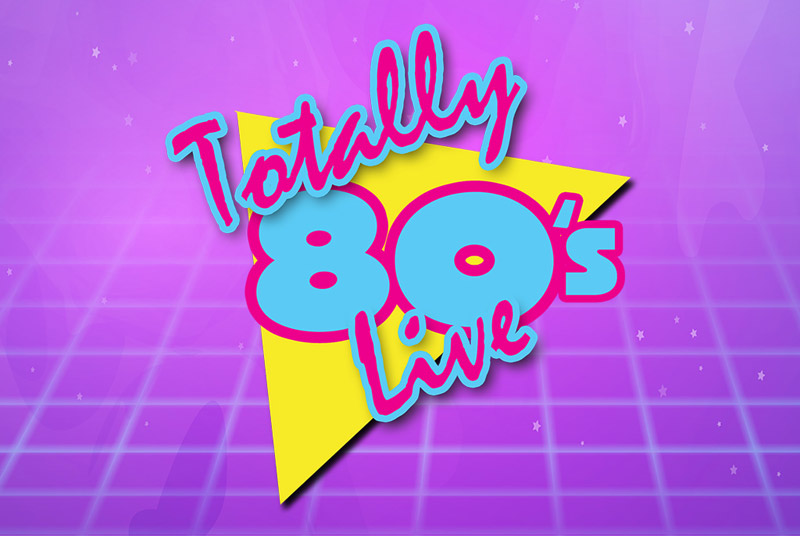 Totally '80s Live