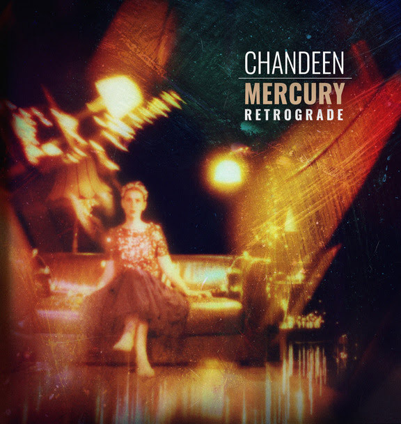 Chandeen : Mercury Retrograde