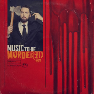 Eminem : Music To Be Murdered By
