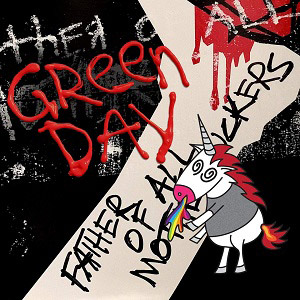 Green Day : Father of All Motherfuckers