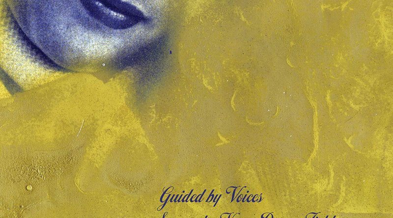 Guided by Voices : Surrender Your Poppy Field