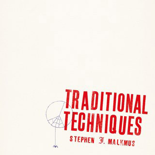 Stephen Malkmus : Traditional Techniques