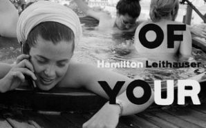 Hamilton Leithauser : The Loves of Your Life