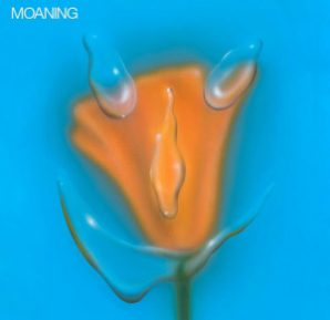 Moaning : Uneasy Laughter