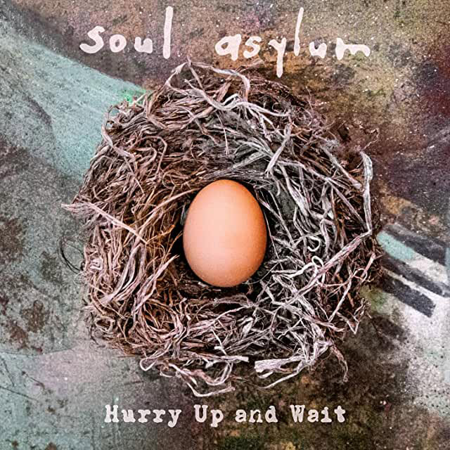 Soul Asylum : Hurry Up and Wait