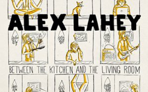 Alex Lahey : Between the Kitchen and the Living Room EP