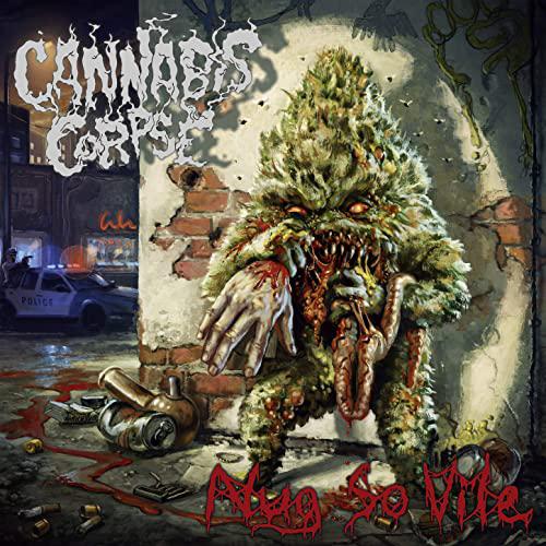 Cannabis Corpse : Nug So Vile