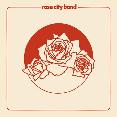 Rose City Band : Rose City Band