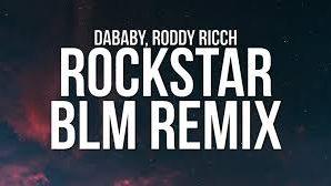 DaBaby with Roddy Ricch - Rockstar (BLM Remix)