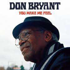 Don Bryant – You Make Me Feel