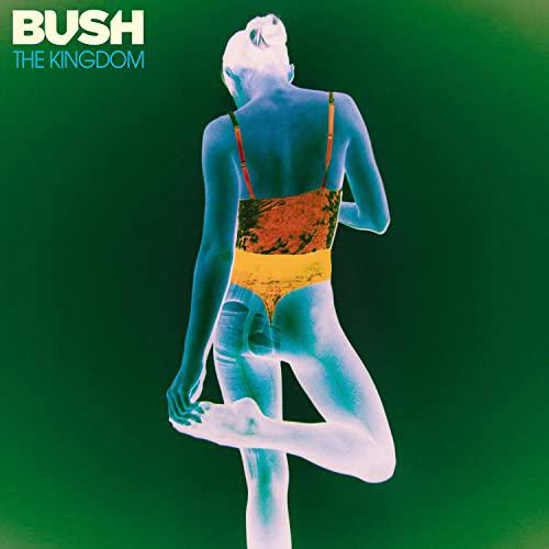 Bush : The Kingdom