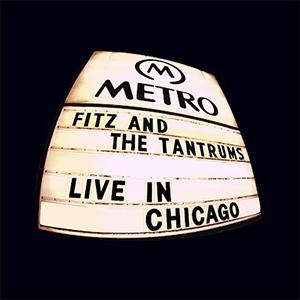 Fitz & The Tantrums - L.O.V. (Live in Chicago)