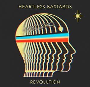 Heartless Bastards - Revolution