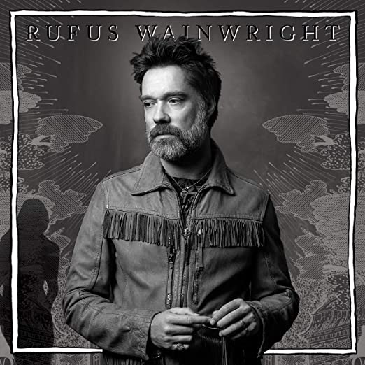 Rufus Wainwright : Unfollow the Rules