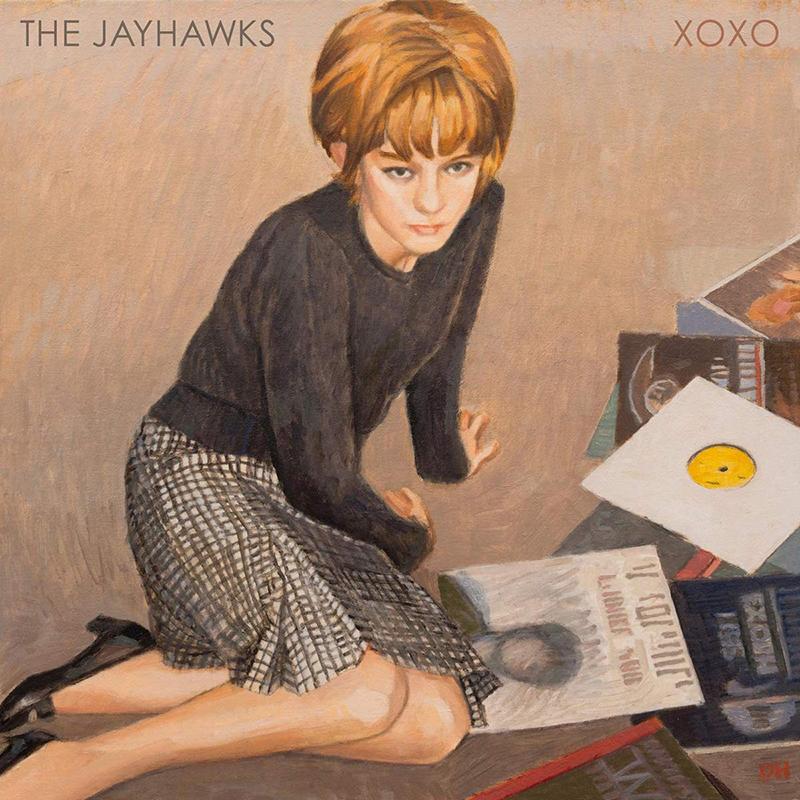 The Jayhawks : XOXO