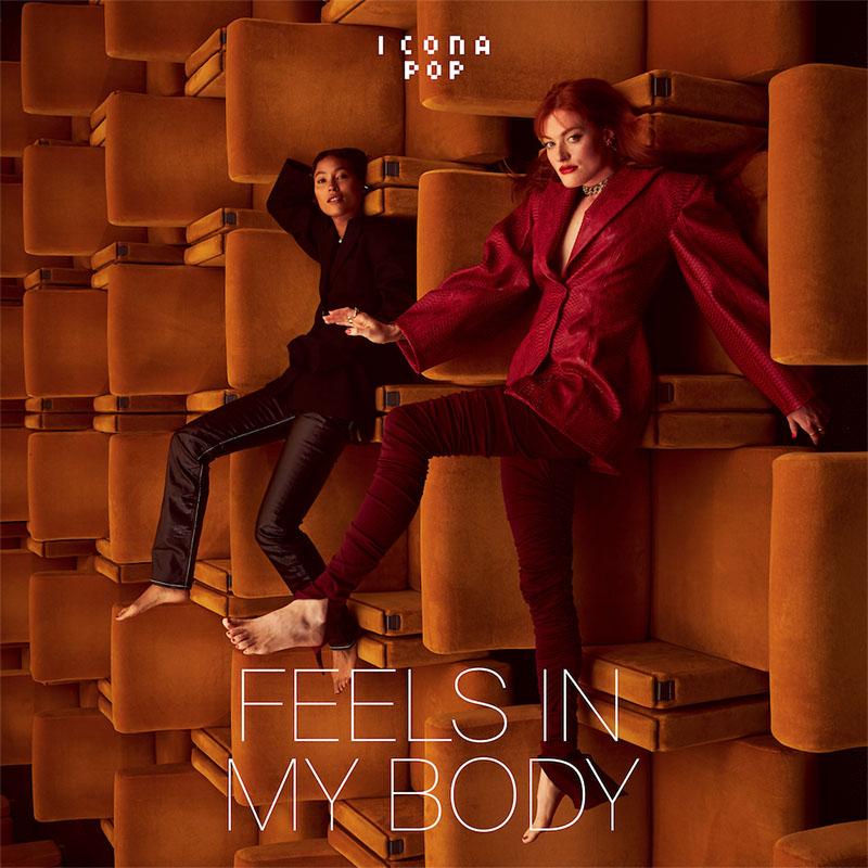Icona Pop - Feels In My Body