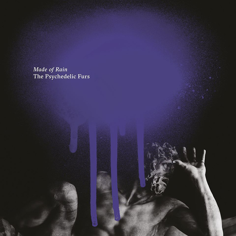The Psychedelic Furs : Made of Rain