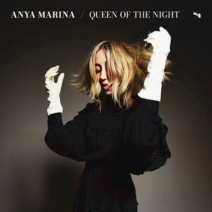 Anya Marina : Queen of the Night