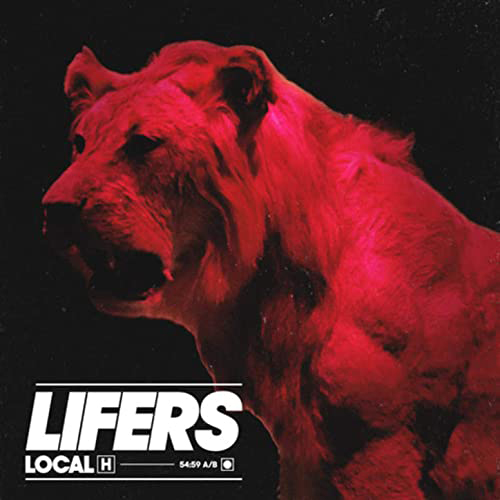 Local H : Lifers