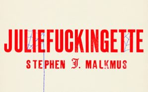 "Stephen Malkmus – ""Juliefuckingette"""