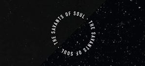 The Savants of Souls - The Savants of Souls