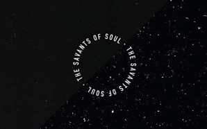 The Savants of Soul – The Savants of Soul