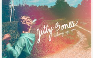 Jetty Bones - Taking Up Space