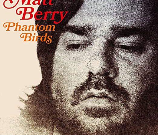 Matt Berry : Phantom Birds