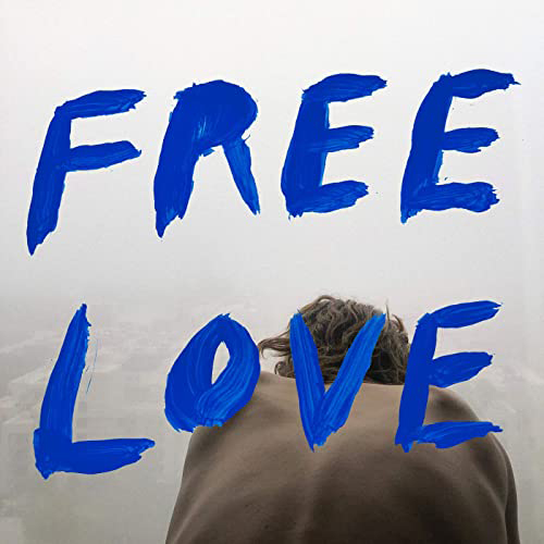 Sylvan Esso : Free Love
