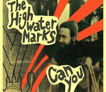 The High Water Marks - Can You