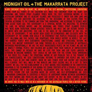 Midnight Oil : The Makarrata Project