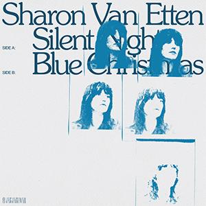 Sharon Van Etten - Silent Night b/w Blue Christmas