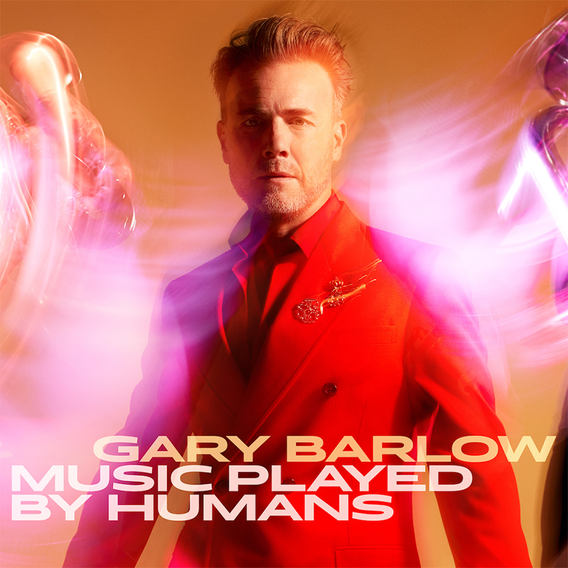 Gary Barlow : Music Played By Humans