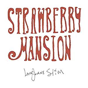 Langhorne Slim : Strawberry Mansion