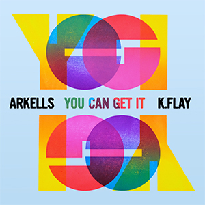 Arkells - You Can Get It (ft. K.Flay)