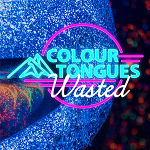 Colour Tongues - Wasted
