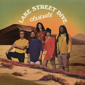 Lake Street Dive : Obviously