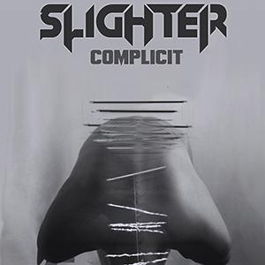 Slighter - Complicit