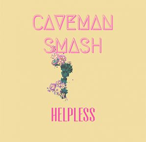 Caveman - Helpless