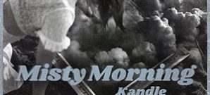 Kandle - Misty Morning