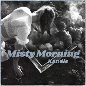 Kandle - Misty Morning