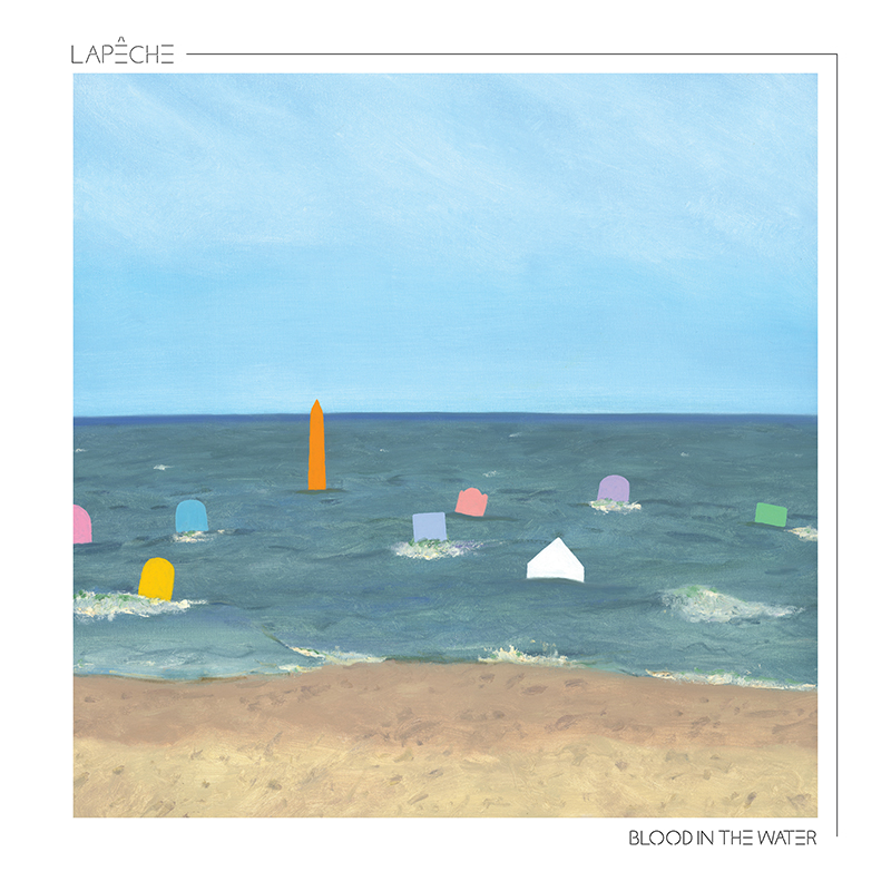 LAPÊCHE : Blood In the Water