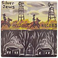 Silver Jews : Arizona Record