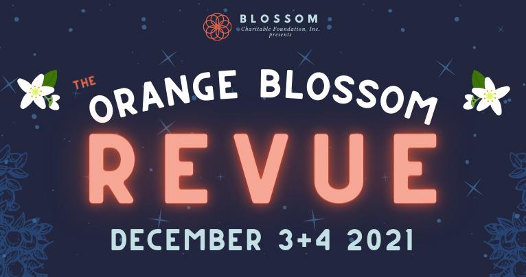 Orange Blossom Revue