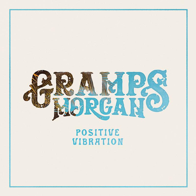 Gramps Morgan : Positive Vibration