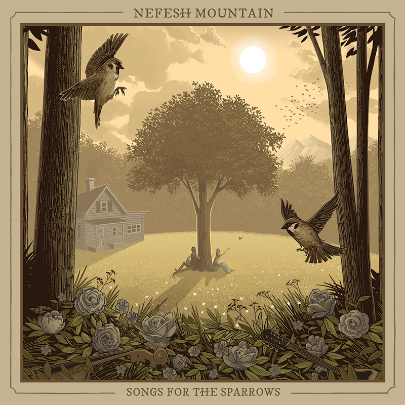 Nefesh Mountain : Song For the Sparrows