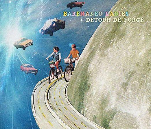 Barenaked Ladies : Detour de Force