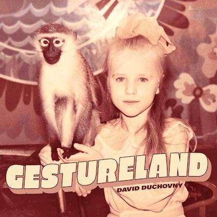 David Duchovny : Gestureland