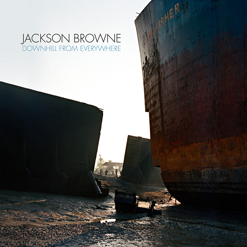 Jackson Browne : Downhill From Everywhere